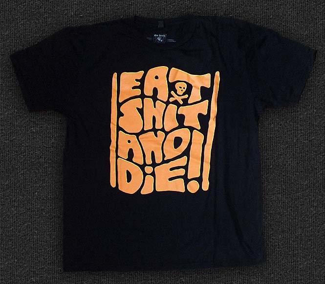 Rock 'n' Roll T-shirt - Die Ärzte - Eat Shit and Die - 2013