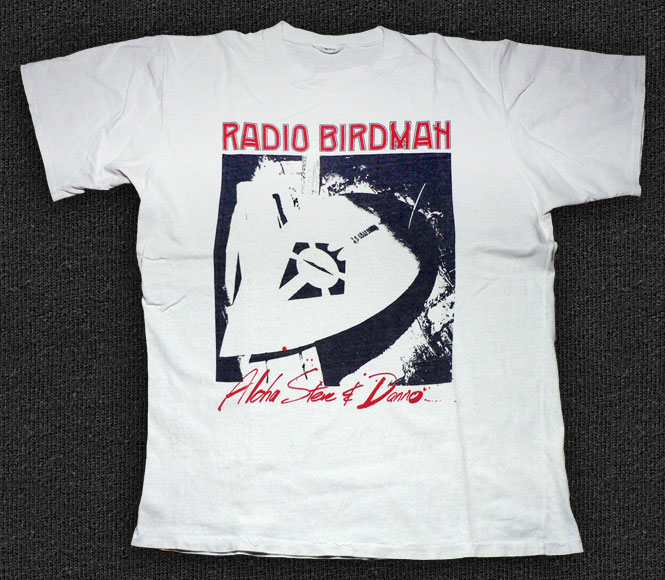 Rock 'n' Roll T-shirt - Radio Birdman-Aloha Steve And Danno